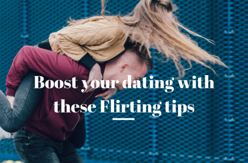 Boost your dating with these Flirting tips